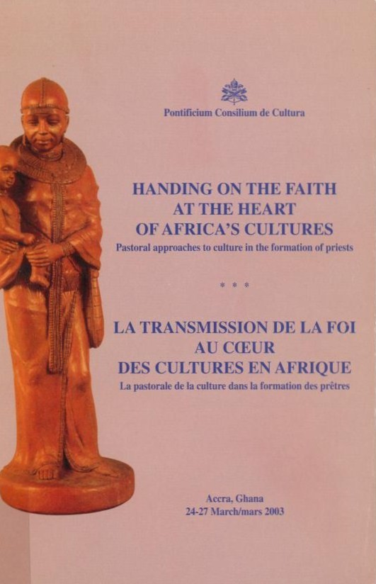 Handing on the Faith at the Heart of Africa's Cultures
