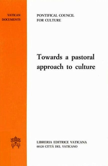 Towards a Pastoral Approach to Culture