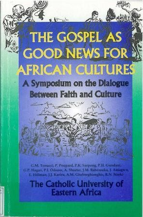 The Gospel as Good News for African Cultures